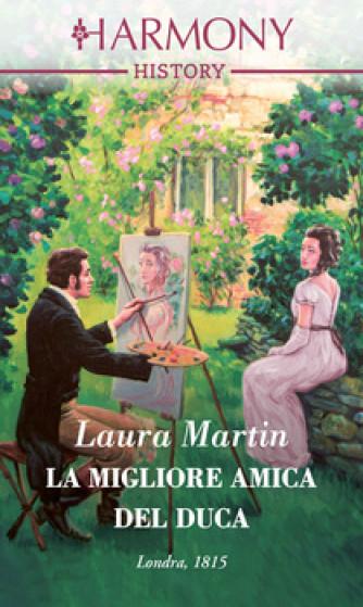 Harmony History - La migliore amica del duca Di Laura Martin