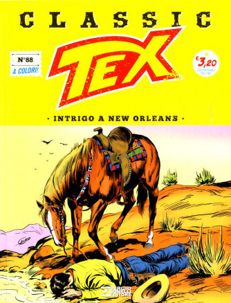 Tex Classic - N° 88 - Intrigo A New Orleans - Bonelli Editore