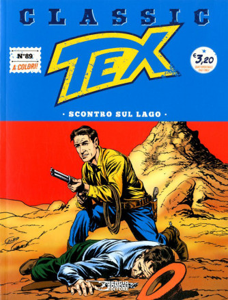 Tex Classic - N° 89 - Scontro Sul Lago - Bonelli Editore