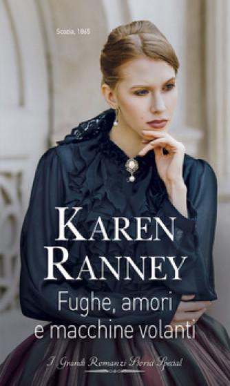 Harmony Grandi Romanzi Storici Special - Fughe, amori e macchine volanti Di Karen Ranney