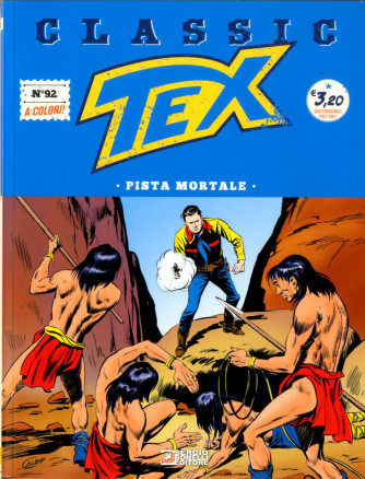 Tex Classic - N° 92 - Pista Mortale - Bonelli Editore