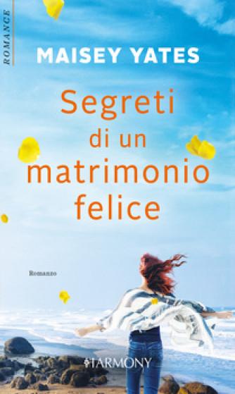 Harmony Harmony Romance - Segreti di un matrimonio felice Di Maisey Yates