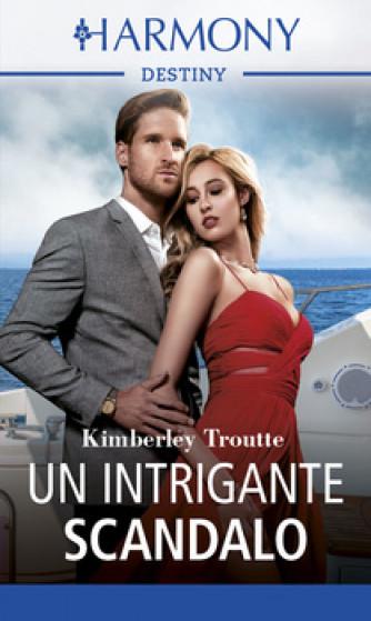 Harmony Destiny - Un intrigante scandalo Di Kimberley Troutte