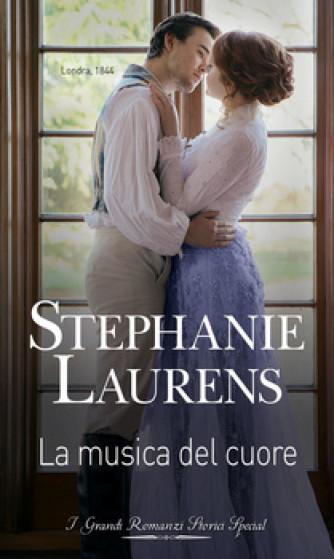 Harmony Grandi Romanzi Storici Special - La musica del cuore Di Stephanie Laurens