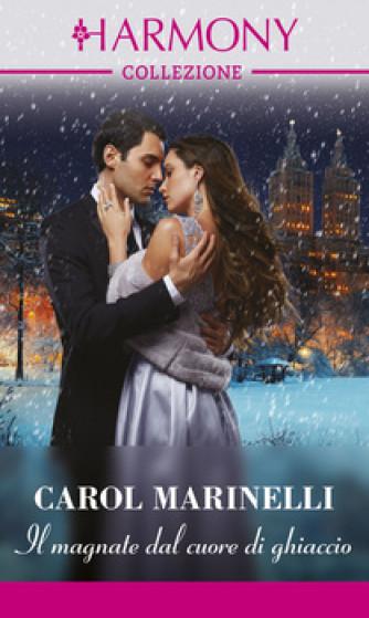 Harmony Collezione - Il magnate dal cuore di ghiaccio Di Carol Marinelli