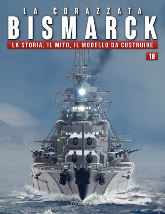 Costruisci la Corazzata Bismarck uscita 10