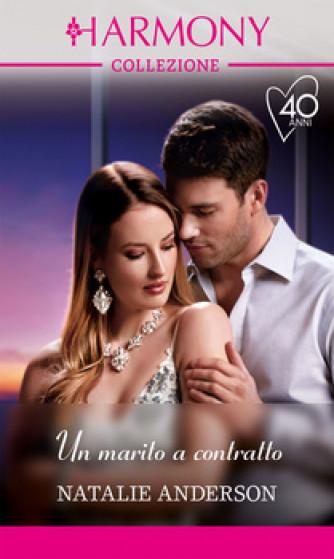 Harmony Collezione - Un marito a contratto Di Natalie Anderson