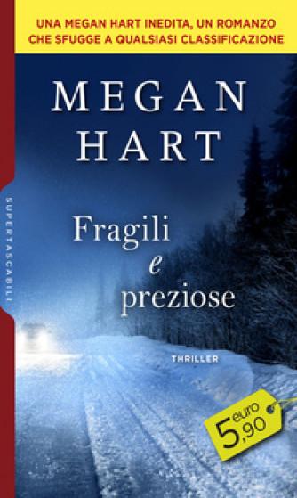 Harmony SuperTascabili - Fragili e preziose Di Megan Hart
