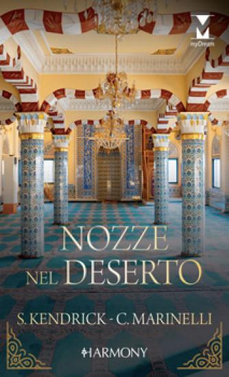 Harmony MyDream - Nozze nel deserto Di Sharon Kendrick, Carol Marinelli