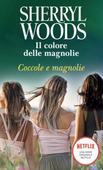 Harmony Magnolia Collection - Coccole e magnolie Di Sherryl Woods