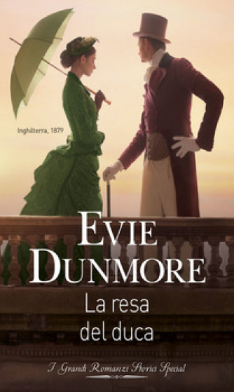 Harmony Grandi Romanzi Storici Special - La resa del duca Di Evie Dunmore
