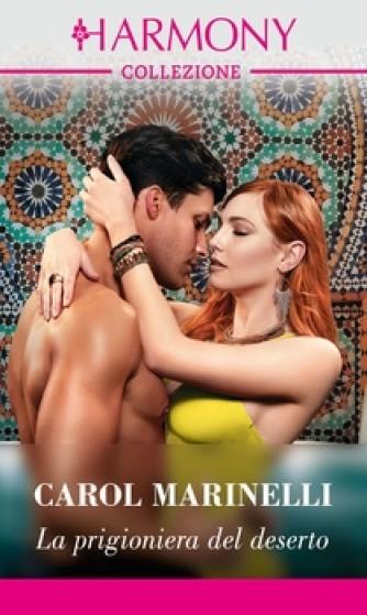 Harmony Collezione - La prigioniera del deserto Di Carol Marinelli