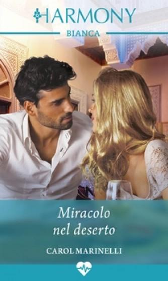 Harmony Harmony Bianca - Miracolo nel deserto Di Carol Marinelli