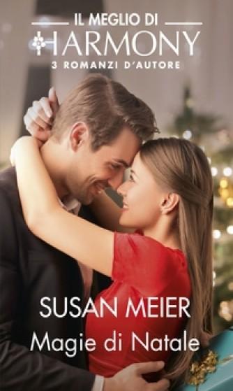 Harmony Il Meglio di Harmony - Magie di Natale Di Susan Meier