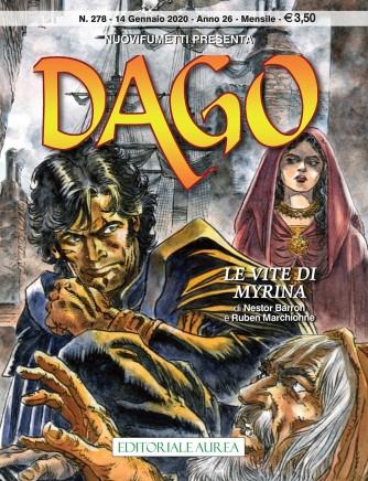 Dago Anno 22 In Poi - N° 278 - Dago - Le Vite Di Myrina - Nuovi Fumetti Presenta Editoriale Aurea