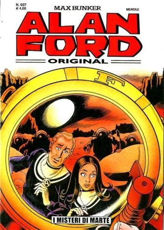 Alan Ford - N° 607 - I Misteri Di Marte - Alan Ford Original 1000 Volte Meglio Publishing