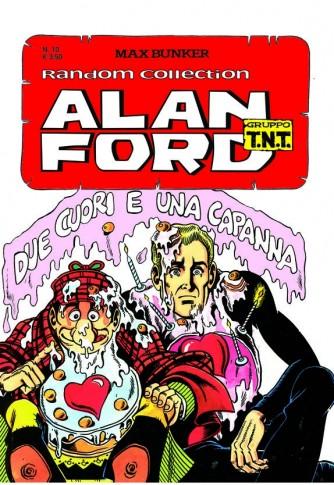 Alan Ford Tnt Random Coll. - N° 10 - Due Cuori E Una Capanna - 1000 Volte Meglio Publishing