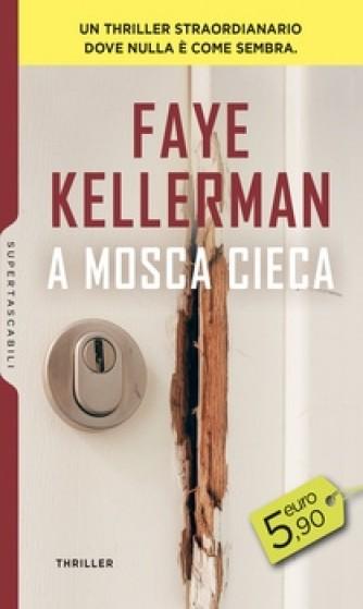 Harmony SuperTascabili - A mosca cieca Di Faye Kellerman