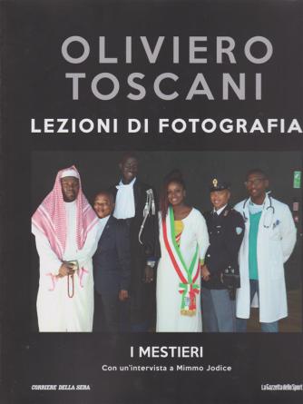 Oliviero Toscani - Lezioni di fotografia - I mestieri - n. 38 - settimanale