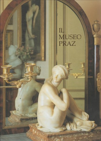 Le Guide dei Musei Sacs - Il Museo Praz