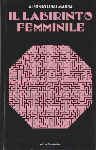 Il labirinto femminile. Il maliardismo di Alfonso L. Marra