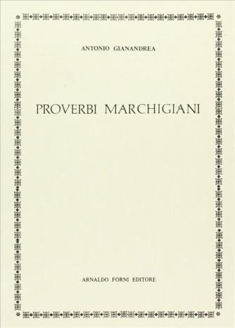 Proverbi marchigiani (rist. anast.) di Antonio Gianandrea