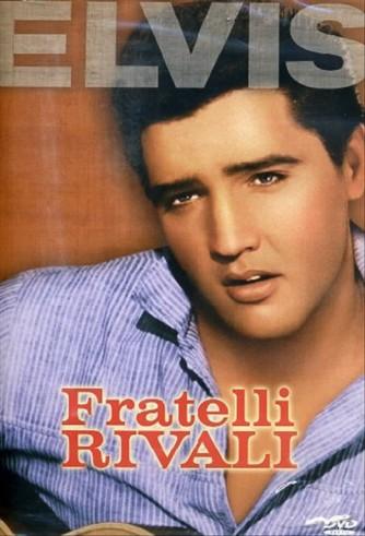Fratelli Rivali - Elvis Presley - DVD