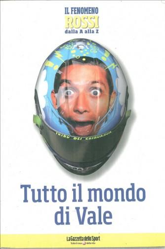 TUTTO IL MONDO DI VALE - STAGIONE 2008 Gazzetta dello Sport