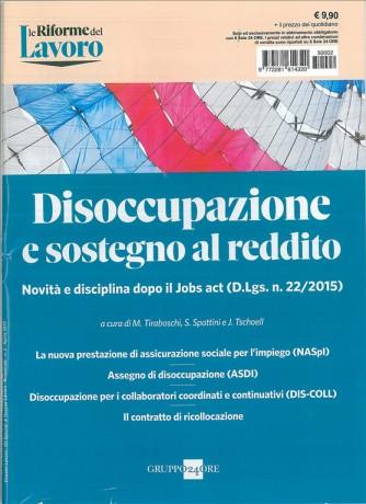 Disoccupazione e sostegno al reddito - Gruppo 24 Ore
