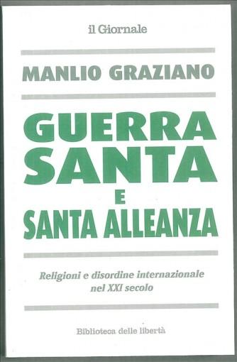 Guerra santa e santa alleanza di Manlio Graziano ins. Il Giornale