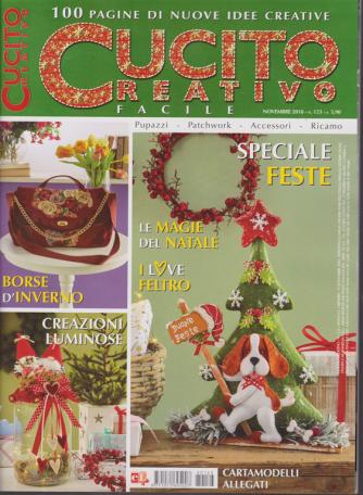 Cucito Creativo - n. 123 - novembre 2018 - mensile - 100 idee di nuove idee creative