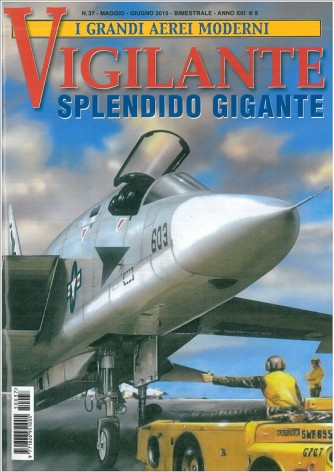 VIGILANTE splendido gigante - Delta editrice
