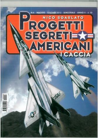 Progetti segreti Americani - I CACCIA di Nico Scarlato