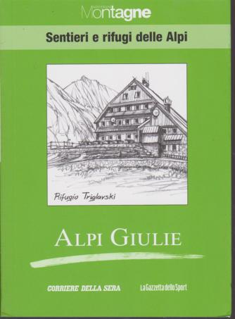Meridiani montagne - Sentieri e rifugi delle Alpi - Alpi Giulie - volume 24 - settimanale