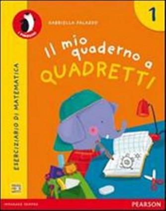 Libro vacanze-Mio quaderno a quadretti. Con espansione online. Vol.1