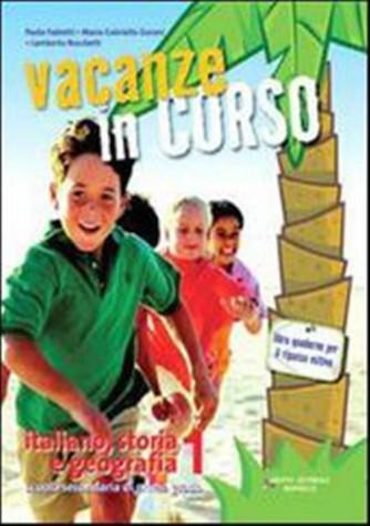 Libro vacanze-Vacanze in corso. Italiano storia e geografia Vol.2
