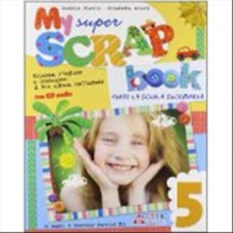 Libro vacanze-My super scrap book. Con CD Audio- 5ª classe