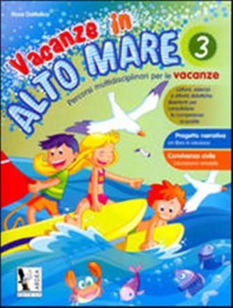Libro vacanze-Vacanze in alto mare.  - Vol.3