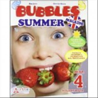 Libro vacanze-Bubbles summer magazine. Con CD Audio. - Vol.4