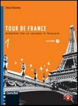 Libro vacanze-Tour de France. Con espansione online. Vol.1