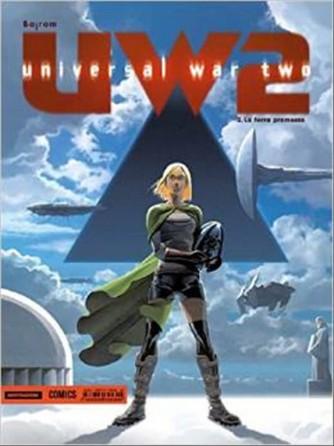 Universal War 2–La terra promessa - coll.PRIMA Mondadori Comics