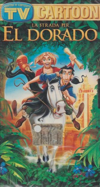 La strada per El Dorado - VHS Cartoni animati