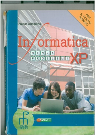 Informatica senza problemi XP. Vol. unico. Con espansione online
