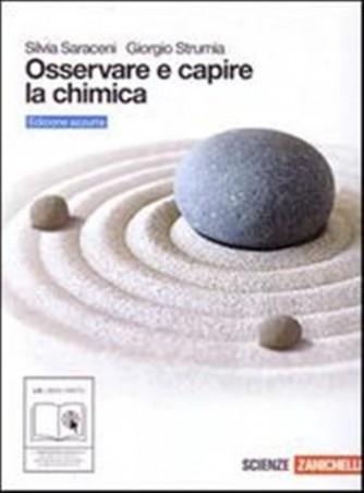 Osservare e capire la chimica. Ediz. azzurra. ISBN: 9788808059093