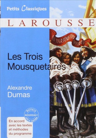 Les trois mousquetaires (in lingua francese)  di Alexandre Dumas