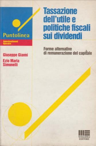 Tassazione dell'utile e politiche fiscali sui dividendi - Libro Maggioli Editore