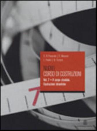 Nuovo corso di costruzioni. Vol.7. - ISBN: 9788800206815