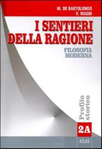 I sentieri della ragione. Tomo A  Vol.2  -  ISBN: 9788826810447