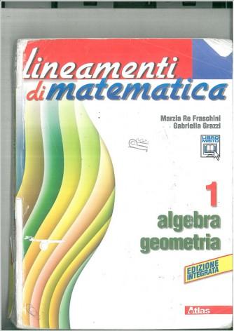 Lineamenti di matematica. Algebra-Geometria. - ISBN: 9788826816364