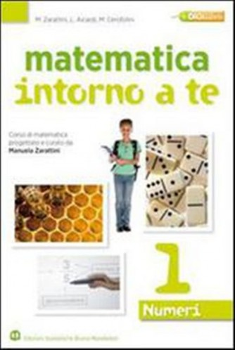 Matematica intorno a te. Numeri-Figure vol. 1 - ISBN: 9788842415695